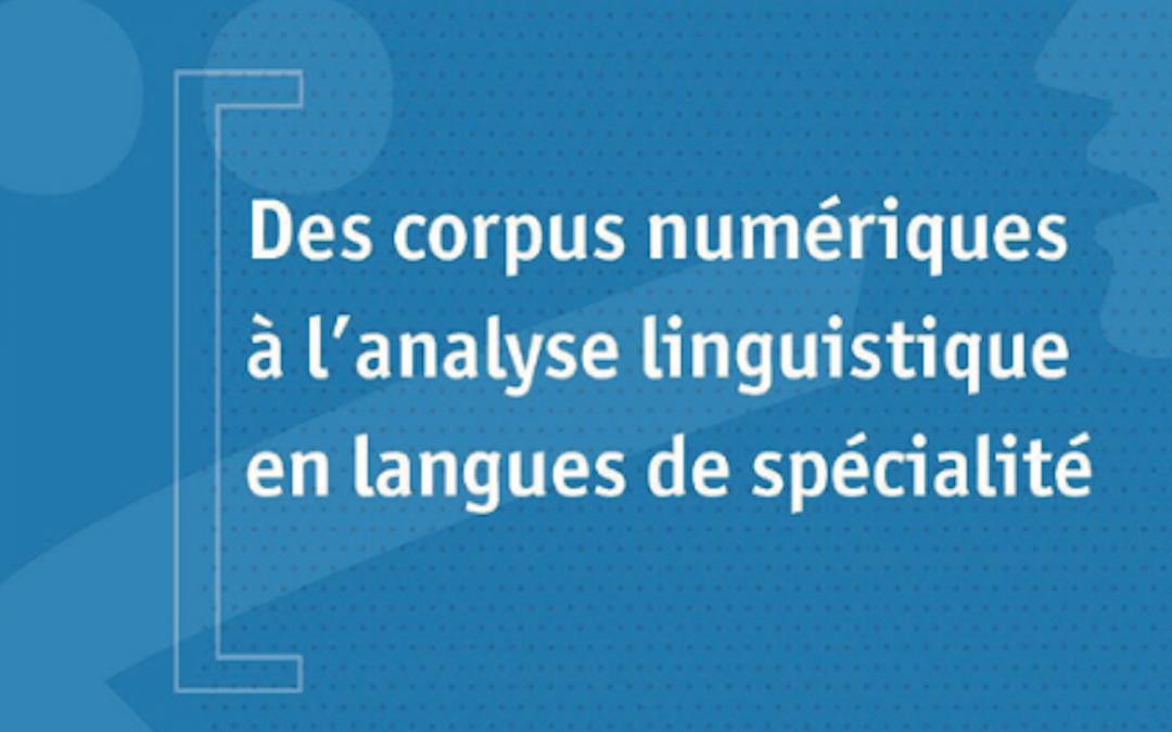 Des corpus numériques à l'analyse linguistique en langues de spécialité