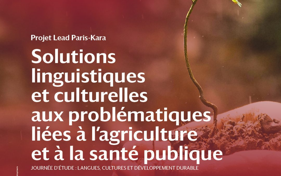 Journée d'Étude  Langues, Cultures et Développement durable. «Solutions linguistiques et culturelles aux problématiques liées à l'agriculture et à la santé publique» (5 mars 2021)