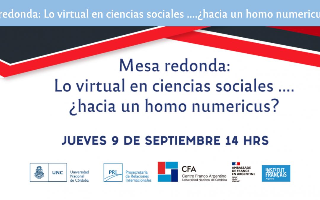Table ronde «Lo virtual en ciencias sociales ….¿hacia un homo numericus?» 9 septembre 2021