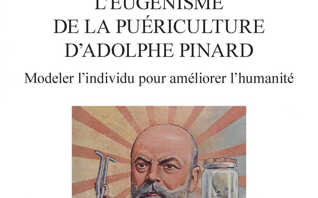 L'eugénisme de la puériculture d'Adolphe Pinard