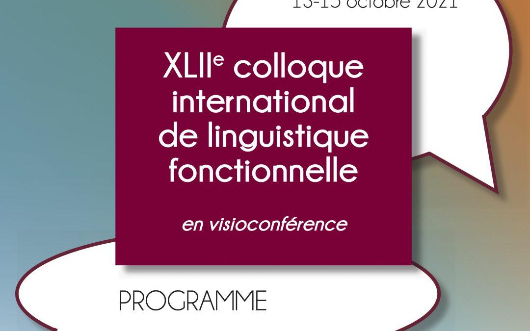 42e Colloque international de linguistique fonctionnelle, 13-15 Octobre 2021