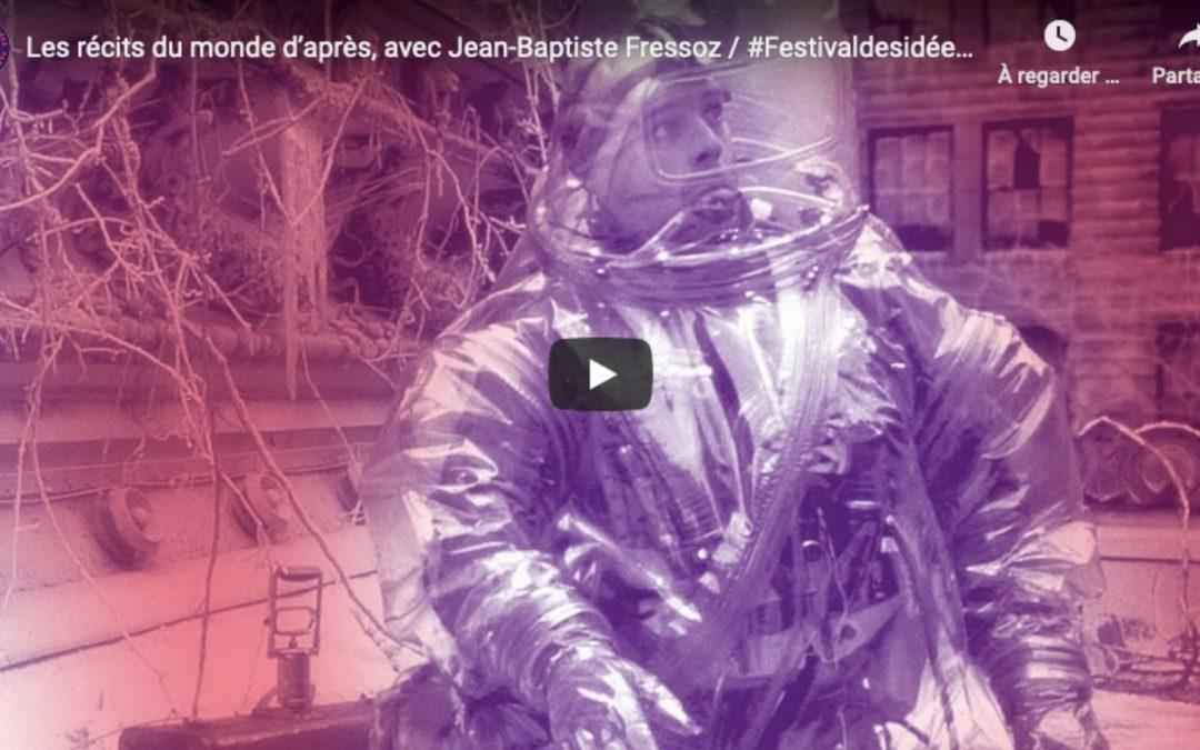 Les récits du monde d'après – avec Jean-Baptiste Fressoz