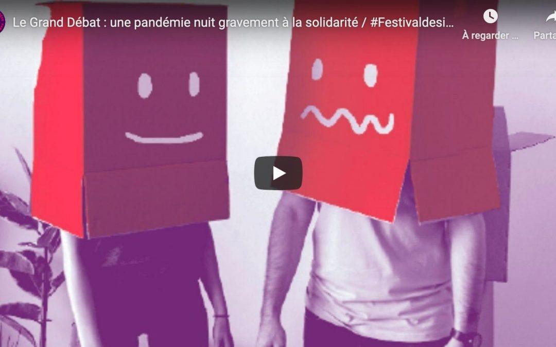 Le Grand Débat : une pandémie nuit gravement à la solidarité / sam. 21 nov. 18h
