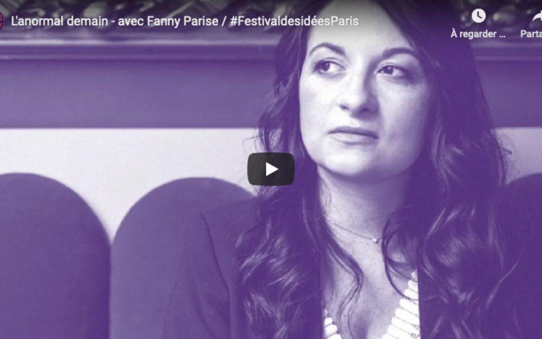 Conférence de clôture : L'anormal demain, avec Fanny Parise / sam. 21 nov. 19h