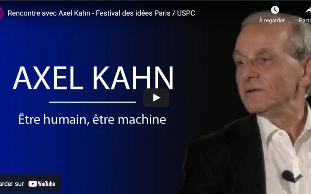 Rencontre avec Axel Kahn : être humain, être machine