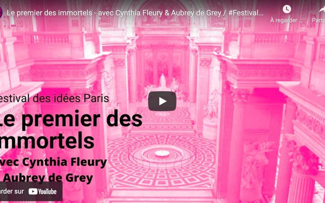 Le premier des immortels – avec Cynthia Fleury & Aubrey de Grey