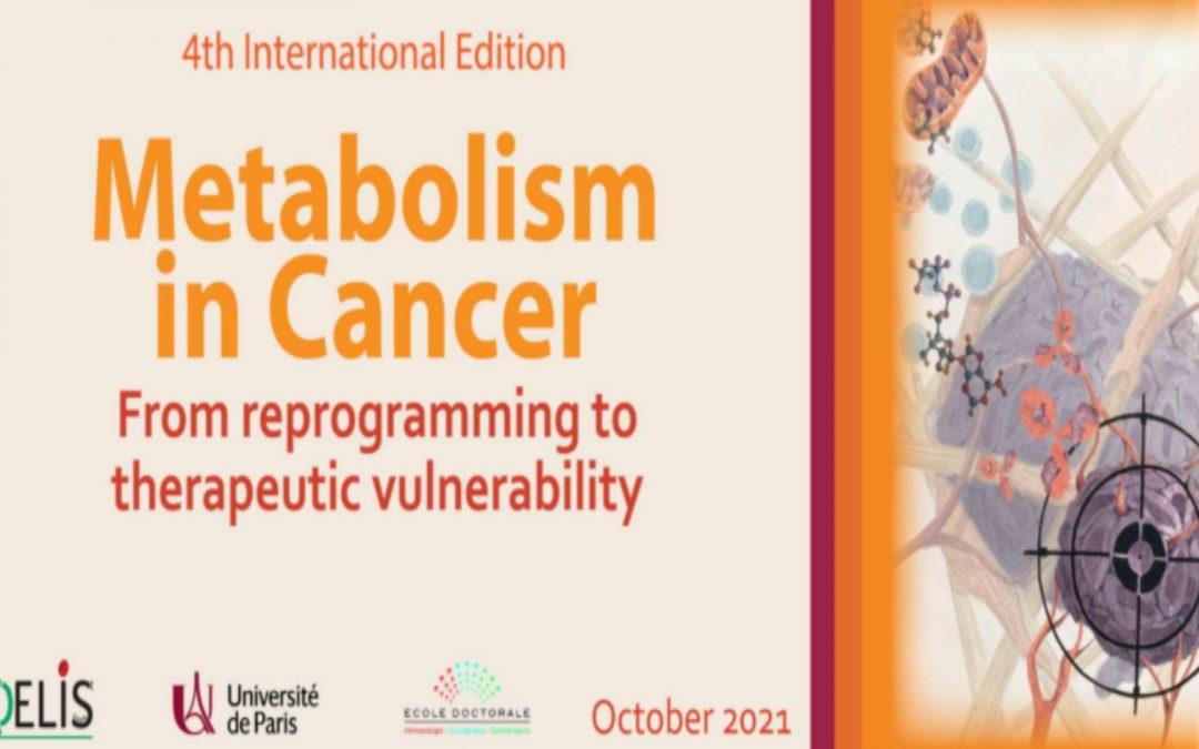 4th International Edition Metabolism in Cancer