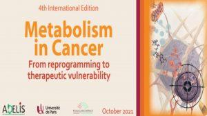 4th International Edition Metabolism in Cancer @ virtual meeting