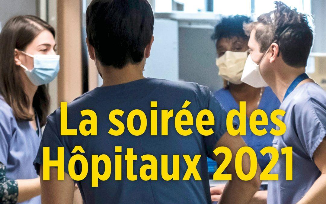 Soirée des Hôpitaux – Le Point : Hôpital, ce que le Covid a révélé